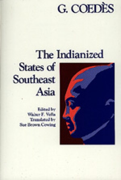 Indianized States of Southeast Asia,The