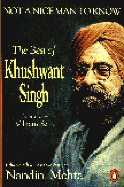 Not a Nice Man to Know - Khushwant Singh