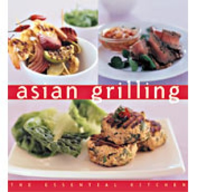 Asian Grilling - The Essential Kitchen Series