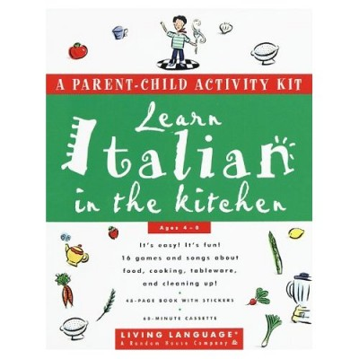 Living Language - Learn Italian in the Kitchen