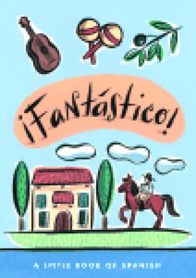 iFantastico! A Little Book of Spanish (Hardcover)