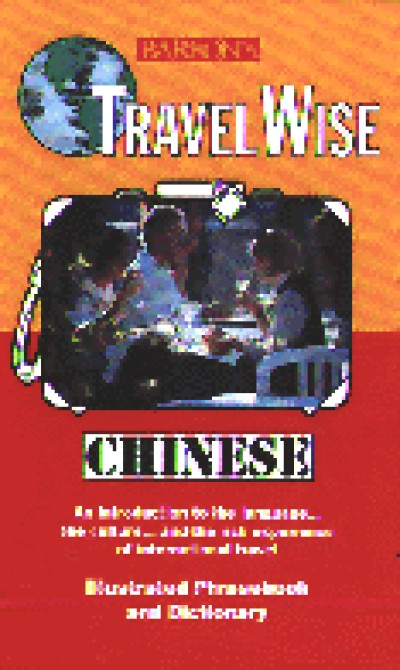 Travel Wise: Chinese (Book and Cassette)