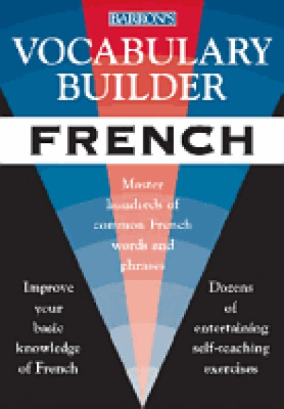 Vocabulary Builder French: Master Hundreds of Common French Words and Phrases (Paperback)
