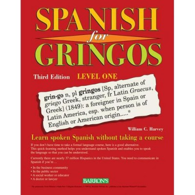 Spanish for Gringos (Level One - Third Edition) (Paperback)