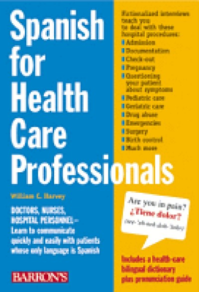 Barrons - Spanish for Healthcare Professionals (Book Only!)