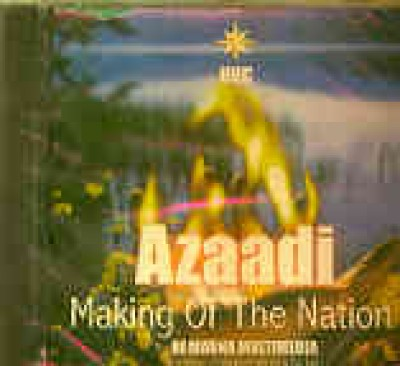 Azaadi - Making of the Nation