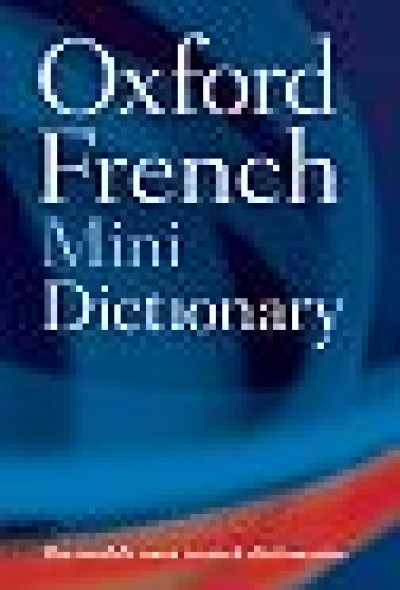 Oxford French Mini Dictionary (French-English / English
