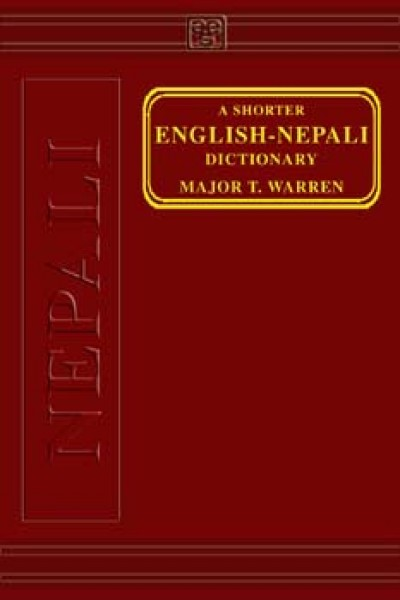 A Shorter English-Nepali Dictionary by Warren T (Hardcover)