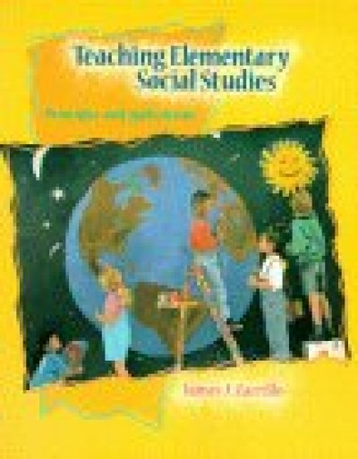Teaching Elementary Social Studies - Principles and Applications (2 edi