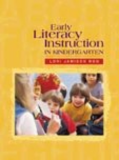 Early Literacy Instruction in Kindergarten