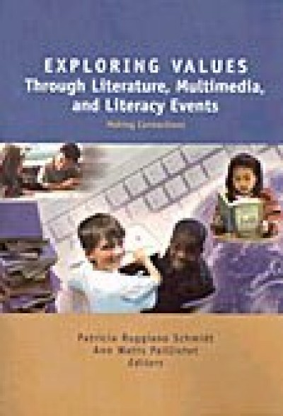 Exploring Values Through Literature, Multimedia, and Literacy Events -