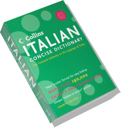 Collins Italian Concise Dictionary 4rd Edition: The Foremost Authority on the Language of Today