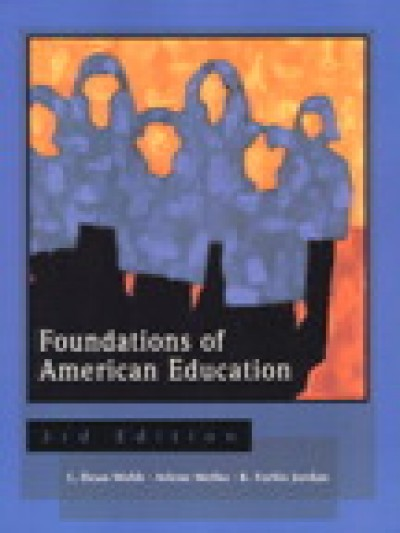 Foundations of American Education, 3/e