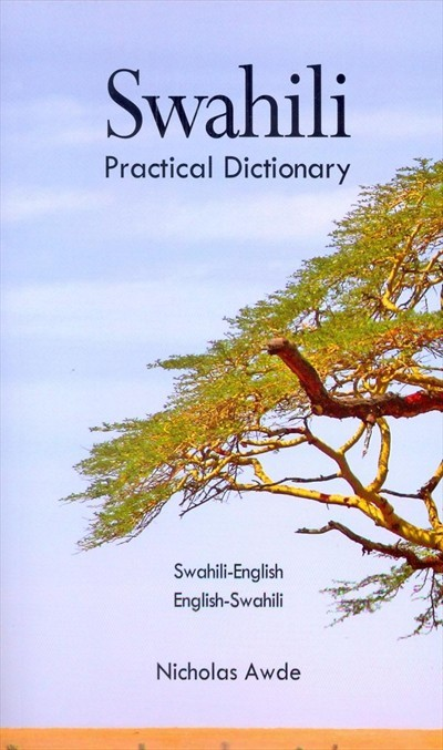 Hippocrene Swahili - Swahili-Eng./Eng.-Swahili Practical Dictionary