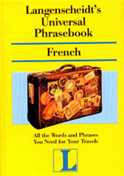 Langenscheidt Universal Phrasebook - French to and from English