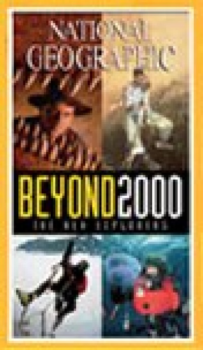 National Geographic Video - Beyond 2000 - The New Explorers