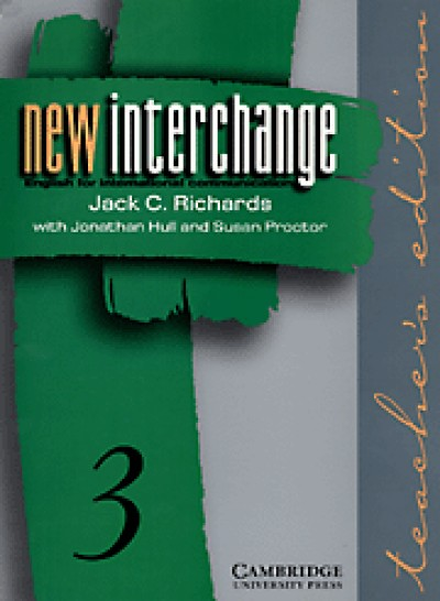 New Interchange - English for Intl. Communication Teacher's Edition 3