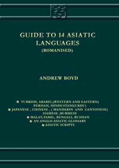 Guide to 14 Asiatic Languages by Boyd A. (Hardcover)