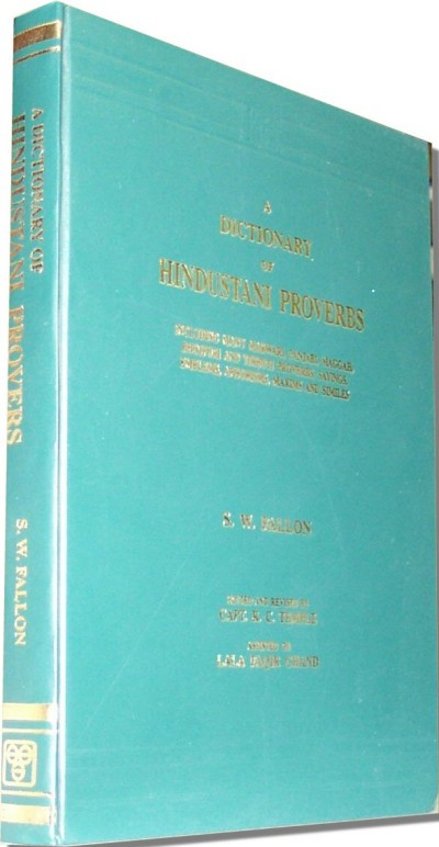 A Dictionary of Hindustani Proverbs by S.W. Fallon (Hardcover)
