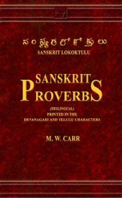 A Collection of the Telugu Proverbs by Carr M.W (Hardcover)