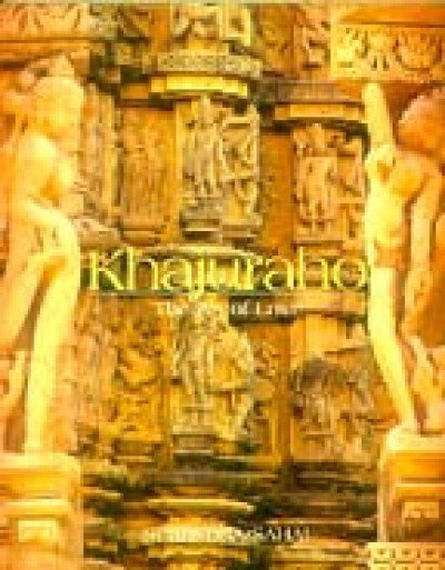 Khajuraho - The Art of Love