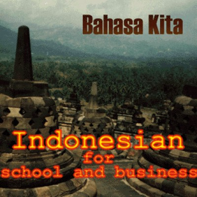 Indonesian - Bahasa Kita Indonesian for School & Business CD-ROM