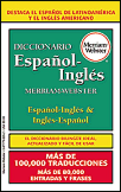 Merriam-Webster's - Diccionario Espanol - Ingles (PaperBack)