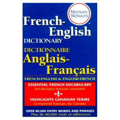 Merriam-Webster's French<>English Dictionary (Paperback)