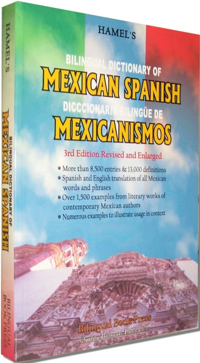 Bilingual Dictionary of Mexican Spanish