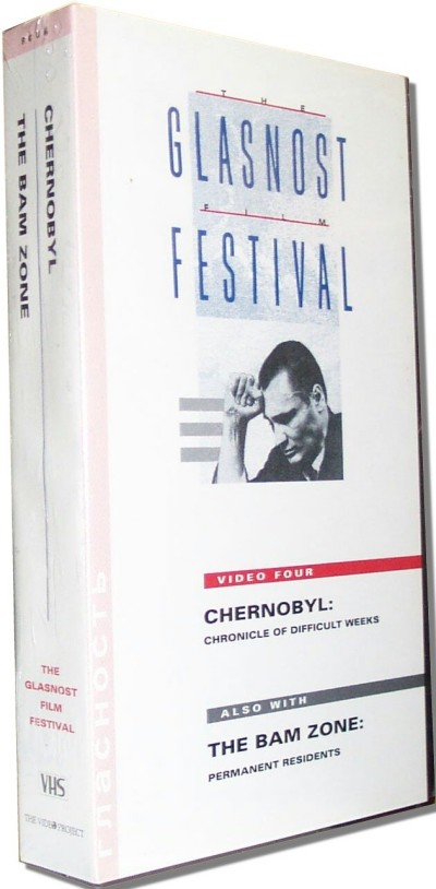 Glasnost Film Festival Vol. 04 - Chernobyl and The Bam Zone