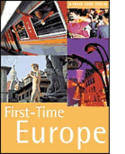 Rough Guide to First Time Europe