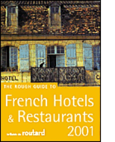 Rough Guide to French Hotels and Restaurants