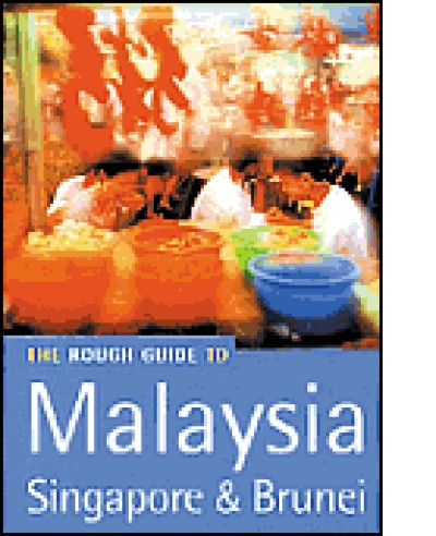 Rough Guide to Malaysia, Singapore & Brunei