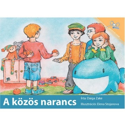 Oranges for Everyone / A Kozos Narancs (Paperback) - Hungarian