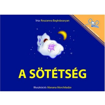 The Dark / A Sotetseg (Paperback) - Hungarian