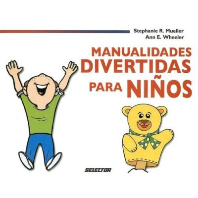 Manualidades Divertidas Para Ninos / Fun Crafts for Children (PB)