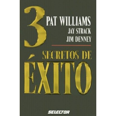 3 Secretos De Exito / 3 Secrets for Success (PB)