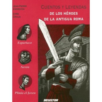 Ancient Roman Heroes http://www.worldlanguage.com/Products/Cuentos-Y-Legendas-De-Los-Heroes-De-La-Antigua-Roma-Tales-and-Legends-of-Ancient-Rome-PB-500386.htm