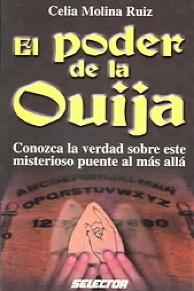 El Poder De La Ouija / The Power of the Ouija (PB)