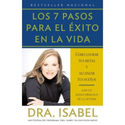 Los 7 Pasos Para El Exito En La Vida / The 7 Steps to Success in Life