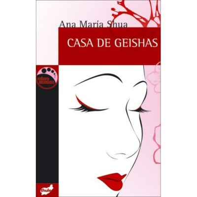 Casa De Geishas / The Geisha House