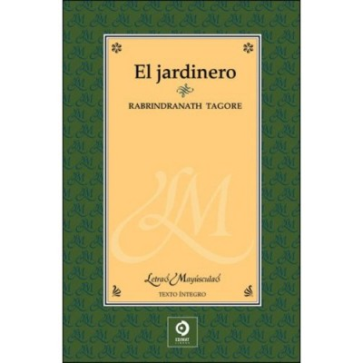 El Jardinero / The Gardener