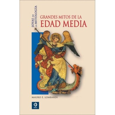 Grandes Mitos De La Edad Media / Great Myths of the Middle Ages