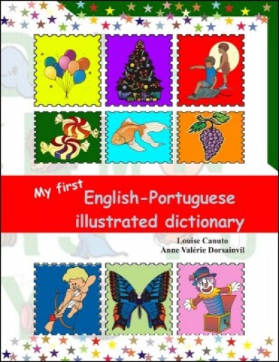 My First English - Portuguese Illustrated Dictionary