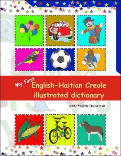 My First English - Haitian Creole Illustrated Dictionary