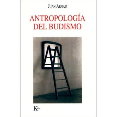 Antropologia Del Budismo / An Anthropology of Buddhism