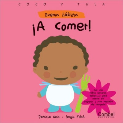 A comer! (Buenos habitos) (Hardcover) / Let's Eat!