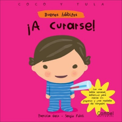 A curarse! (Buenos habitos) (Hardcover) / Let's Get Well!
