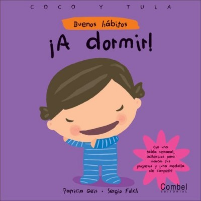 A dormir! (Buenos habitos) (Hardcover) / Let's Go To Sleep!