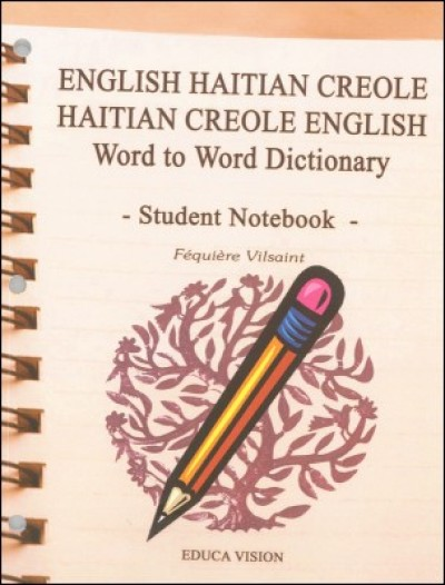English Haitian Creole Word to Word Student Notebook Dictionary